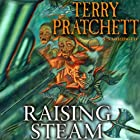 Raising Steam (       UNABRIDGED) by Terry Pratchett Narrated by Stephen Briggs