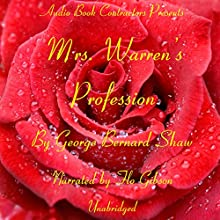 Mrs. Warren's Profession Audiobook by George Bernard Shaw Narrated by Flo Gibson