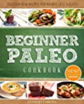 Paleo Cookbook For Beginners: Delecta...
