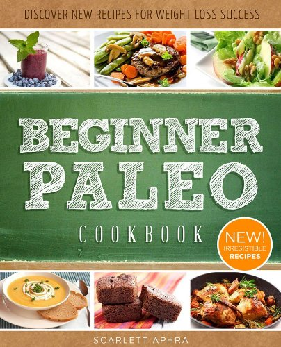 Paleo cookbook for beginners delectable easy to make for Easy cooking for beginners