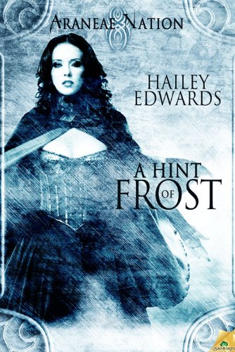 Image of A Hint of Frost: Araneae Nation ( Book One)