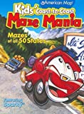 Kids' Coast-To-Coast Maze Mania: Mazes of All 50 States [Paperback]