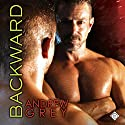 Backward: Bronco's Boys, Book 3 Audiobook by Andrew Grey Narrated by John Solo