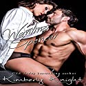 Wanting Spencer: B&S Series, Book 2.5 Audiobook by Kimberly Knight Narrated by Ryan Hudson