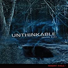 Unthinkable Audiobook by Shirley Duke Narrated by  Intuitive