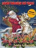 History of Santa Claus - Book 1 (Santa Through the Years)