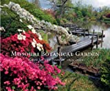 img - for Missouri Botanical Garden: Green for 150 Years, 1859-2009 book / textbook / text book