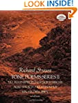 Tone Poems in Full Score, Series II:...
