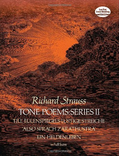 Richard Strauss: Tone Poems in Full Score - Series II (Dover Music Scores)
