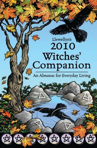 Llewellyn's 2010 Witches' Companion: An Almanac for Everyday Living (Annuals - Witches' Companion), Llewellyn