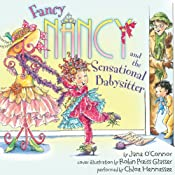 Fancy Nancy and the Sensational Babysitter | Jane O'Connor