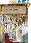 My Hermitage: How the Hermitage Survi...