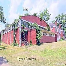 Mac Audiobook by Lynda Cordova Narrated by Josette Forstmann
