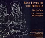 Past Lives of the Bhudda: Wat Si Chum...