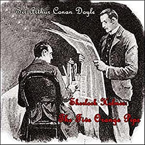 Sherlock Holmes: The Five Orange Pips Audiobook
