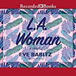L.A. Woman | Eve Babitz