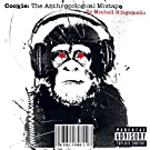 Cookie: The Anthropological Mixtape (PA Version) [Explicit]