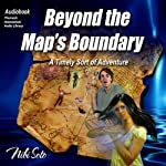 Beyond the Map's Boundary: A Timely Sort of Adventure | Nibi Soto