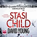 Stasi Child Audiobook by David Young Narrated by Julia Barrie