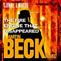 The Fire Engine That Disappeared: Martin Beck Series, Book 5 Hörbuch von Maj Sjöwall, Per Wahlöö Gesprochen von: Tom Weiner