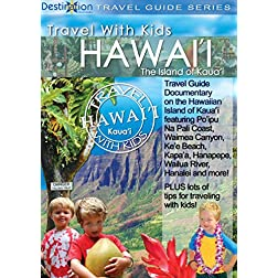 Travel With Kids: Hawaii, Island Of Kauai