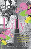 """Kathryn Livingston, """"Lilly: Palm Beach, Tropical Glamour, and the Birth of a Fashion Legend"""" (Wiley, 2012)"""