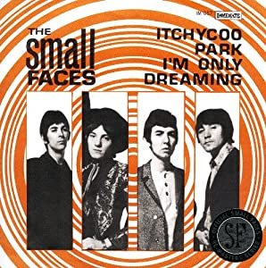 Itchycoo Park / I'Am Only Dreaming