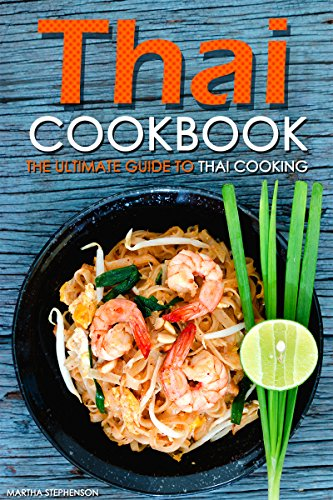 thai-cookbook-the-ultimate-guide-to-thai-cooking-english-edition