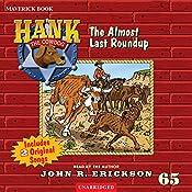 The Almost Last Roundup | John R. Erickson