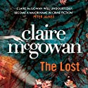 The Lost (       UNABRIDGED) by Claire McGowan Narrated by Joanne King