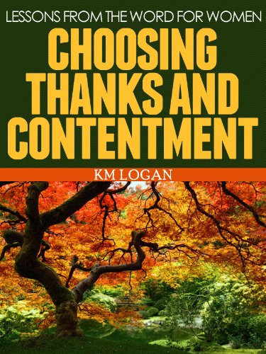 Choosing Thanks and Contentment