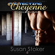 Protecting Cheyenne: SEAL of Protection, Book 5 | Susan Stoker