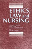 Ethics, Law and Nursing (0719040507) by Fletcher, Nina