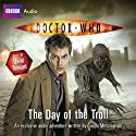 Doctor Who: The Day of the Troll Audiobook by Simon Messingham Narrated by David Tennant