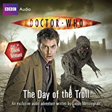 Doctor Who: The Day of the Troll | Livre audio Auteur(s) : Simon Messingham Narrateur(s) : David Tennant