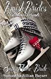Amish Brides of Willow Creek: Snowflake Bride: Amish Brides of Willow Creek Novella: Christmas Edition