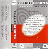 Selected Shorts Comedy Tonight Volume V Short Stories Recorded Live at Symphony Space