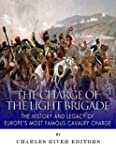The Charge of the Light Brigade: The...
