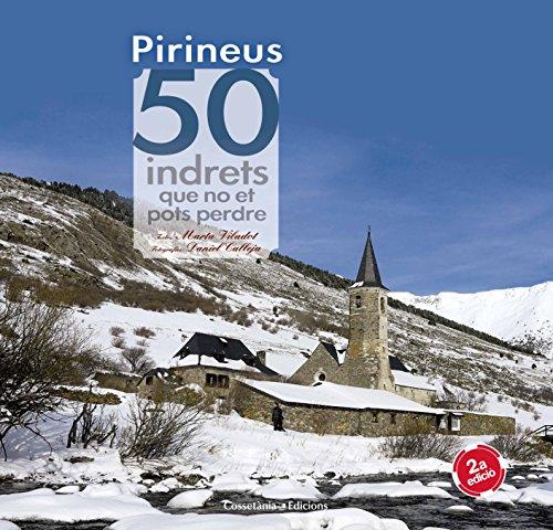Pirineus. 50 indrets que no et pots perdre (Khroma)
