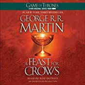 A Feast for Crows: A Song of Ice and Fire: Book 4 | [George R. R. Martin]