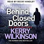 Behind Closed Doors: Jessica Daniel, Book 7 | Kerry Wilkinson
