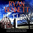 Return: Antique Assassin Series, Book 2 Hörbuch von Ryan Bennett Gesprochen von: Doug Greene
