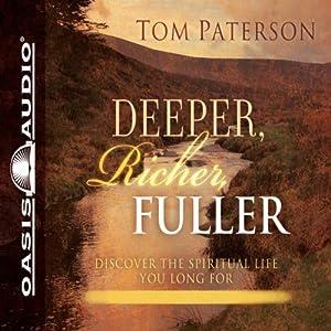 Deeper, Richer, Fuller Audiobook