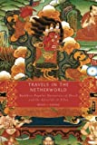 "Bryan J. Cuevas, ""Travels in the Netherworld: Buddhist Popular Narratives of Death and the Afterlife in Tibet"" (Oxford UP, 2008)"