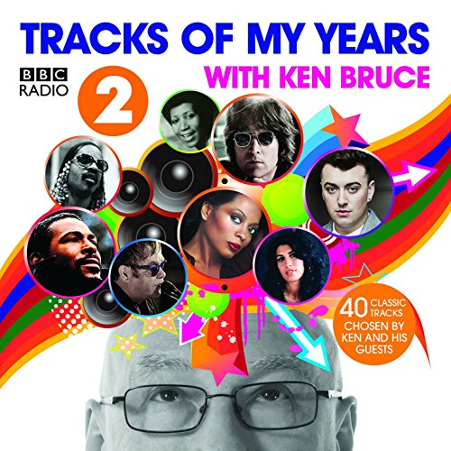 BBC Radio 2's Tracks of My Years With Ken Bruce (Bbc Radio 2 compare prices)