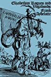 img - for Elizabethan Rogues and Vagabonds book / textbook / text book