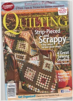 Better Homes Gardens American Patchwork Quilting Magazine Striped Pieced And Scrappy Easy