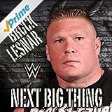 Next Big Thing (Brock Lesnar)