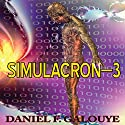 Simulacron-3 Audiobook by Daniel F. Galouye Narrated by Dennis Holland