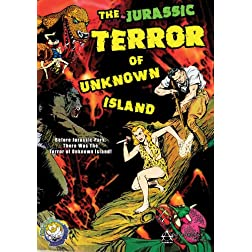 Jurassic Terror of Unknown Island